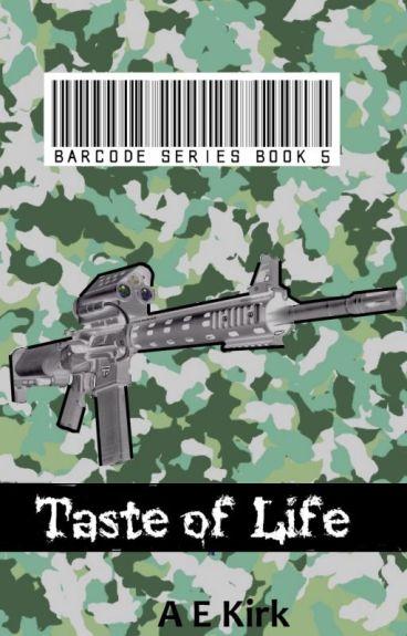 Taste of Life: Barcode Series Book 5 by AE_KIrk