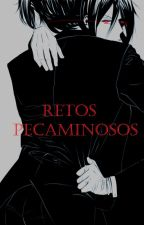 Retos Pecaminosos (ClaudexSebby) by Violinblanco