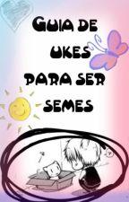 Guía de ukes para ser semes. by Xx-Yuuki-xX