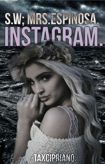 Instagram: Srta.Espinosa -S.W //TERMINADA//