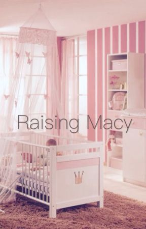 Raising Macy [Malum] by lindsmjay