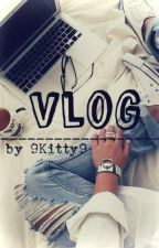 Vlog by 9Kitty9