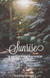 Sunrise (A TMR | Newt Fanfiction) [1] by -hxfflepuff