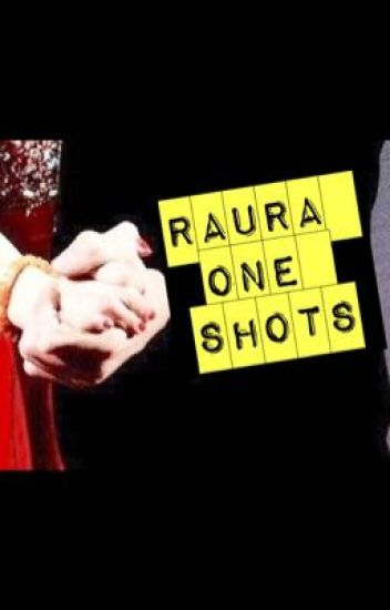 Raura One Shots