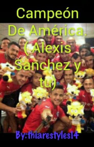 Campeón De América.( Alexis Sanchez yy tu)
