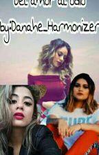 Del Amor Al Odio (Ally Brooke y Tu) by danahe_harmonizer