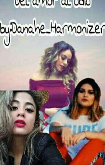 Del Amor Al Odio (Ally Brooke y Tu)