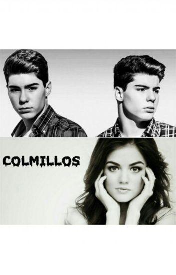 Colmillos(gemeliers)