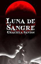Luna de Sangre by gracesantos87