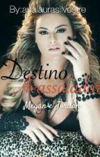 Destino Avassalador by analaurasilvestre
