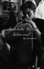 Auch kalte Herzen lieben mal! by sedaninkitabi_