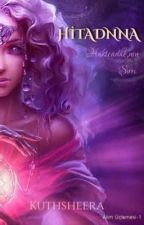 HİTADNNA Haktcadhe'nin Sırrı by Kuthsheera