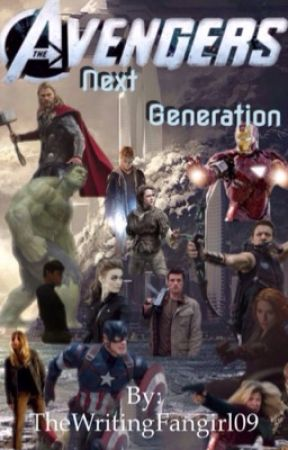 Avengers: Next Generation by thewritingfangirl09