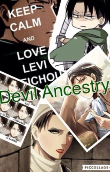 Devil Ancestry ~ Levi x reader [Discontinued]