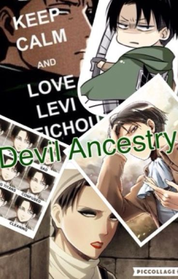 Devil Ancestry ~ Levi x reader [On Hold]