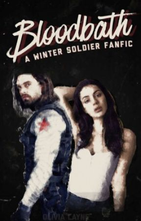 Bloodbath (WINTER SOLDIER FANFIC) by clandestinefangirl