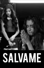 Sálvame // Camren by DarkSkyLights