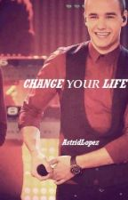 Change your life [liam payne]© by AstridLopez