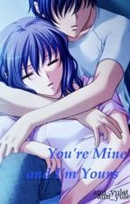 You're Mine and I'm Yours by ami_yulet