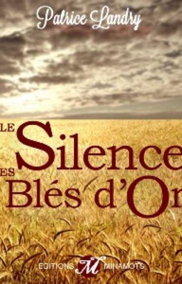 Le silence des blés d'or by PatriceLandry
