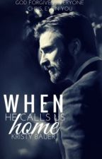 When He calls us Home (Chris Evans Fanfic) ∣✓ by marvelous_fan