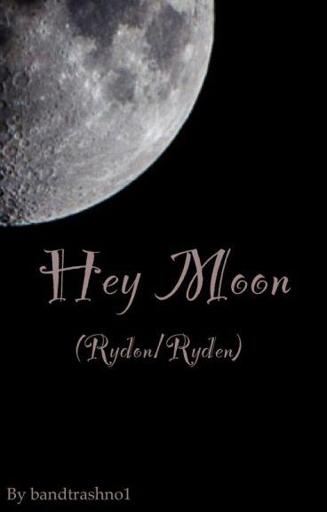 Hey Moon (Ryden)