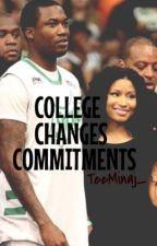 College, Changes, Commitments by TeeMinaj_