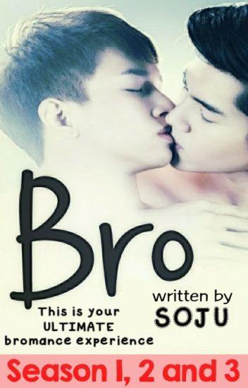 BRO (Season 1, 2 & 3)