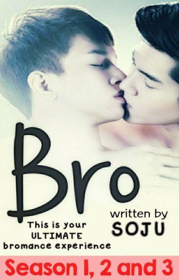 BRO (Season 1, 2 & 3) by Kuya_Soju