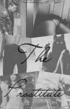 The Prostitute « Próximamente » | Alan Navarro | ~Hot~ by jalonsoistruth