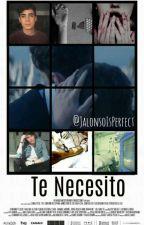 Te Necesito - Jalonso Villalnela by JalonsoIsPerfect