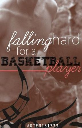 Falling Hard for a Basketball Player - Falling in Love With