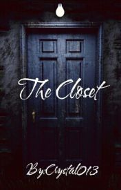The Closet by Crystal013