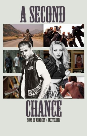A Second Chance {Sons Of Anarchy ● Jax Teller}