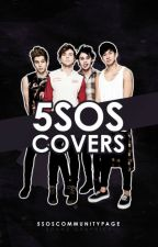 5SOS Covers [CLOSED] by 5SOSCommunityPage