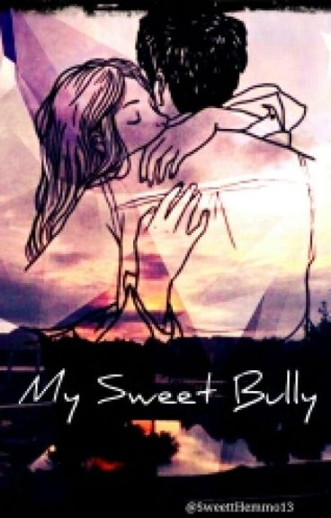 My sweet bully // lrh