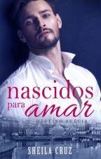( final dia 28-07 e-book gratuito na Amazon)Nascidos para amar (destino Suécia) by sheila_cruz_martino