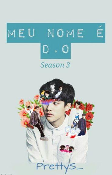 (EXO) Meu nome é D.O