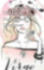 The First Halloween Sleepover by shining_crystals