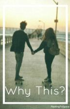 Why This? Shawn Mendes FanFiction. by FloatingToSpace