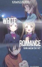 White Romance [Kotori x Umi] by kawaiiaurxl