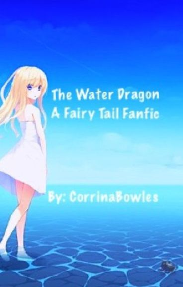 The water dragon (fairy tail fanfiction)