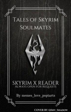 Tales Of Skyrim Soulmates 100 Fanfics