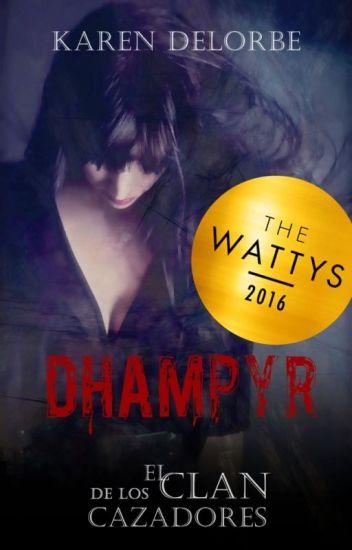 Dhampyr: el clan de los cazadores (dhampyr #1)