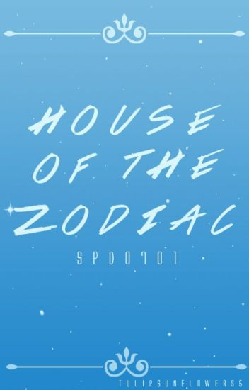 House of the Zodiac