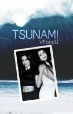 Tsunami {Camren} by jauregliasso