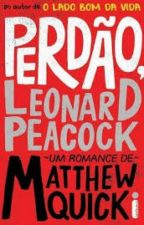 Perdão, Leonard Peacock by Foobies