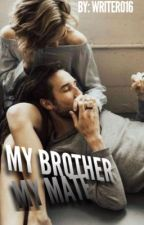 My Brother My Mate by Writer016