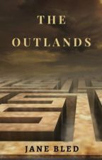 The Outlands (Poetry) by JaneBled