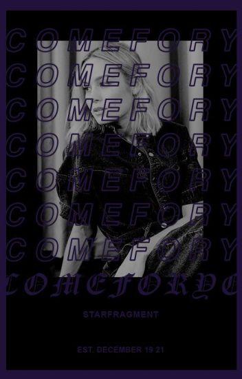 Come For You ▷ O. GRADY